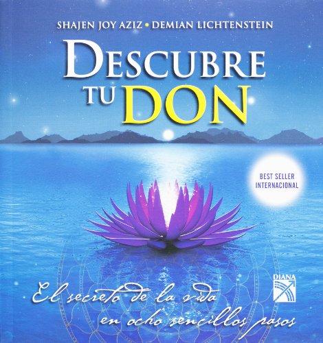 9786070708947: Descubre tu don / Discover The Gift: El Secreto De La Vida En Ocho Sencillos Pasos