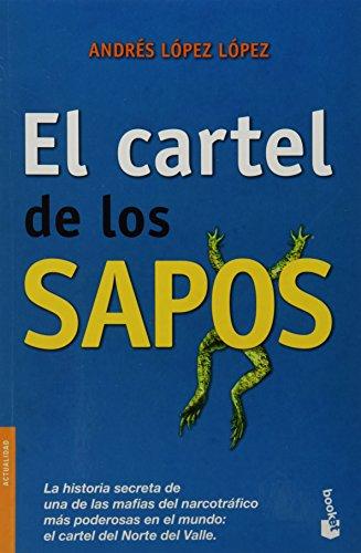 9786070709098: El cartel de los sapos (Spanish Edition)