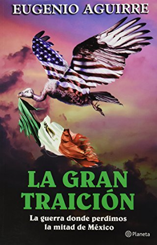 9786070709272: La gran traicion (Spanish Edition)