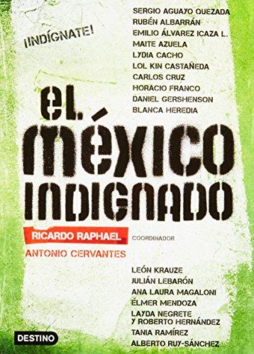 9786070709289: El Mexico indignado (Spanish Edition)