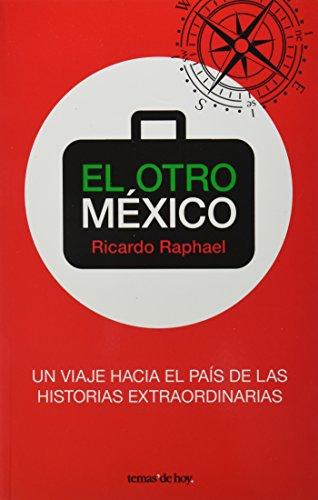9786070709296: El otro Mexico (Spanish Edition)