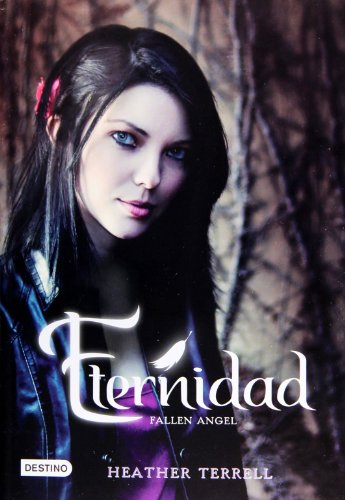 9786070709531: Eternidad (Fallen Angel) (Spanish Edition)