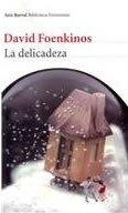 9786070710070: La delicadeza / Delicacy (Spanish Edition)