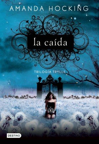 9786070710124: Trilogia Trylle 2. La caida (Trilogia Trylle / Trylle Trilogy) (Spanish Edition)