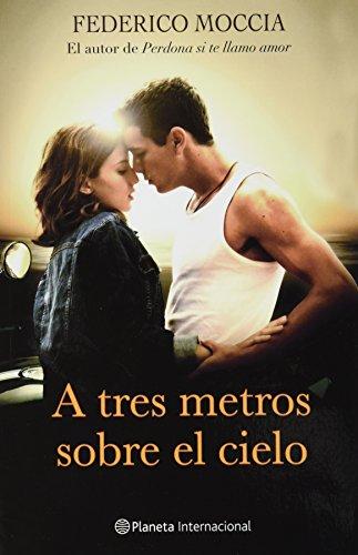 9786070710155: A tres metros sobre cielo (Spanish Edition)