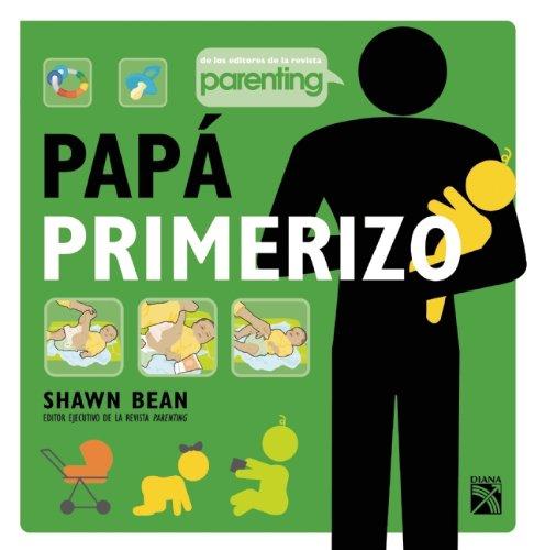 9786070710186: Papa primerizo (Spanish Edition)