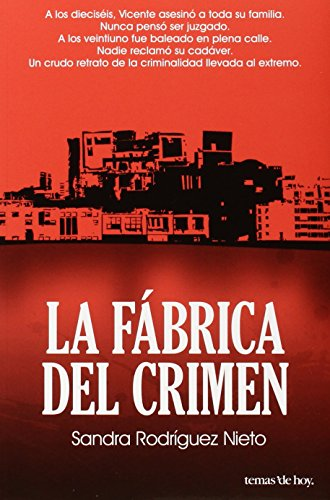 9786070710193: La fabrica del crimen (Spanish Edition)