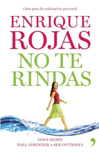 No te rindas (Spanish Edition): Rojas, Enrique