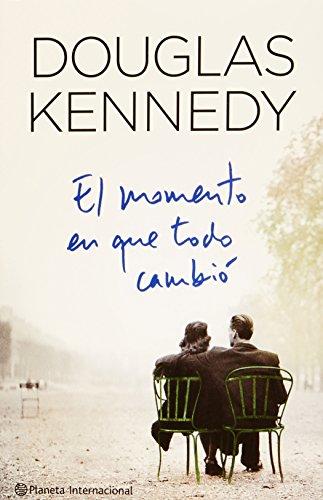 9786070710629: El Momento En Que Todo Cambio (Spanish Edition)