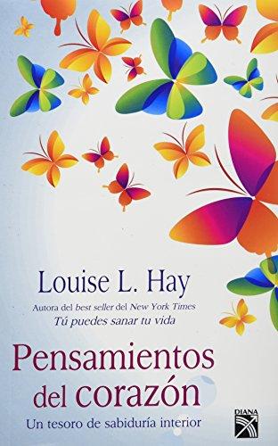 9786070711152: Pensamientos Del Corazon: Un Tesoro De Sabiduria Interior (Spanish Edition)