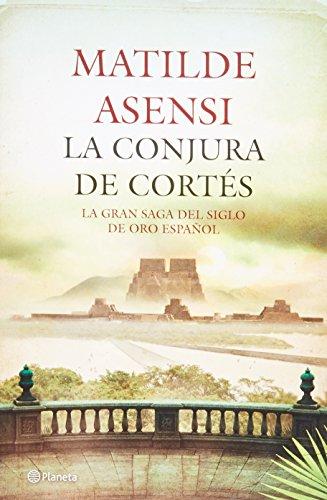 9786070712210: La conjura de Cortes / The Cortes Conspiracy