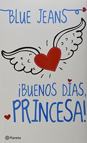 Buenos Dias, Princesa! = Good Morning, Princess!: Jeans, Blue