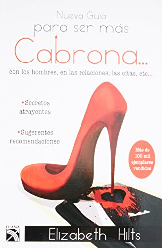 9786070712395: Nueva guia para ser mas cabrona (Nueva edicion) (Spanish Edition)