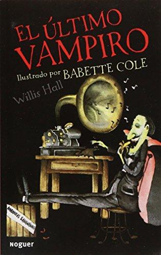9786070712609: el ultimo vampiro