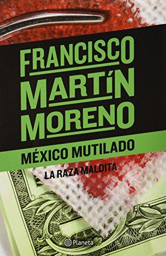 9786070712913: Mexico mutilado (Spanish Edition)