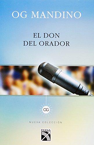 9786070712968: El don del orador (Spanish Edition)