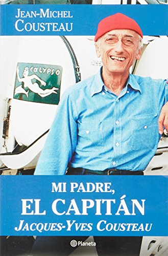 Mi padre el Capitan (Spanish Edition) (6070712994) by Jean-Michel Cousteau