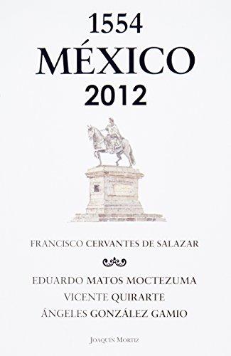 9786070713118: Mexico 1554 -2012 (Spanish Edition)
