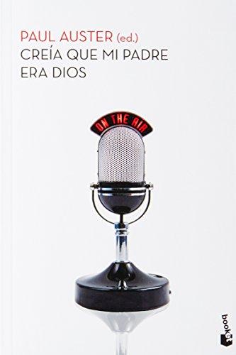 9786070713361: Creia que mi padre era Dios (Spanish Edition)