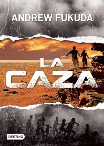 9786070713392: La Caza = The Hunt (Isla del Tiempo)