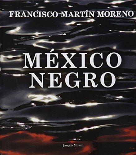 9786070713453: Mexico Negro