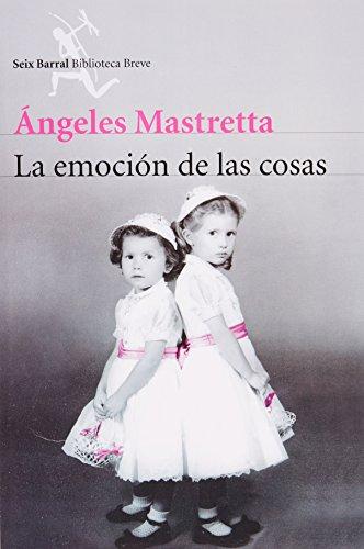 9786070713484: La emocion de las cosas (Spanish Edition)