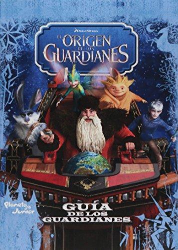 9786070714023: La guía de los guardianes. El origen de los guardi