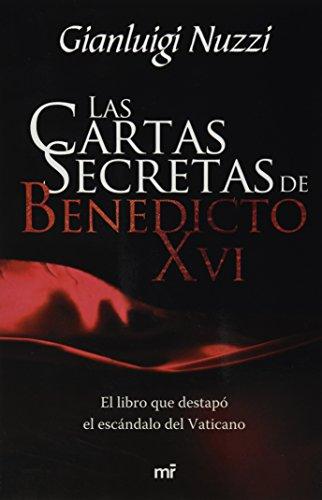 9786070714177: Las cartas secretas de Benedicto XVI (Spanish Edition)