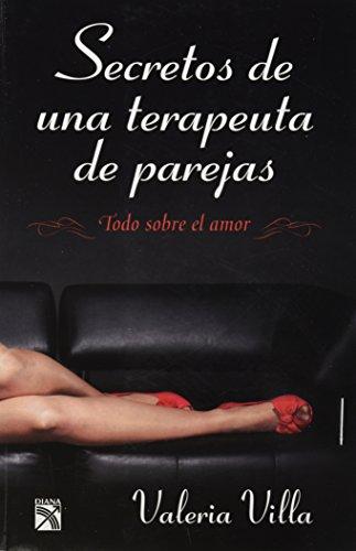9786070714542: Secretos de una terapeuta de parejas (Spanish Edition)