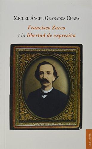 9786070714726: Francisco Zarco y la libertad de expresión
