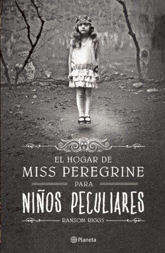 9786070714818: El hogar de Miss Peregrine para ninos peculiares (Spanish Edition)