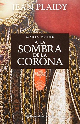 9786070714870: A la sombra de la corona (Spanish Edition)