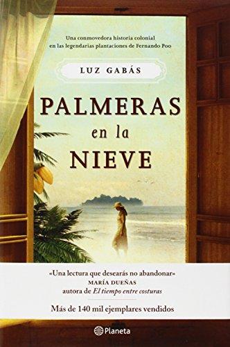9786070715112: Palmeras en la Nieve = Palm Trees in the Snow