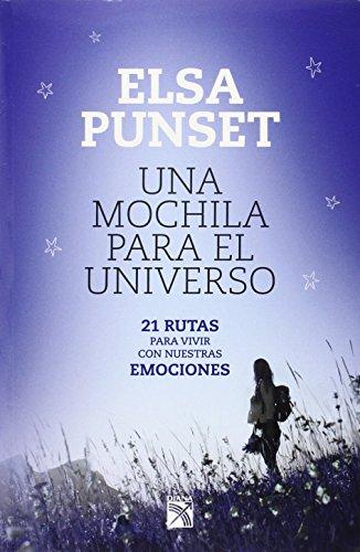 9786070715129: Una mochila para el universo / A Backpack for the Universe: 21 Rutas Para Vivir Con Nuestras Emociones