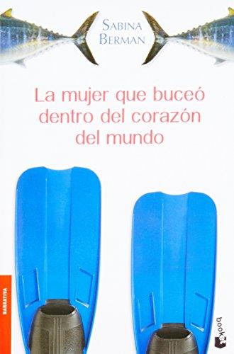 9786070715693: La mujer que buceo dentro del corazon del mundo (Spanish Edition)