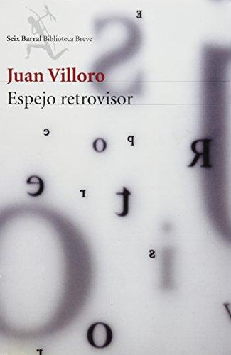 9786070716034: Espejo retrovisor (Spanish Edition)