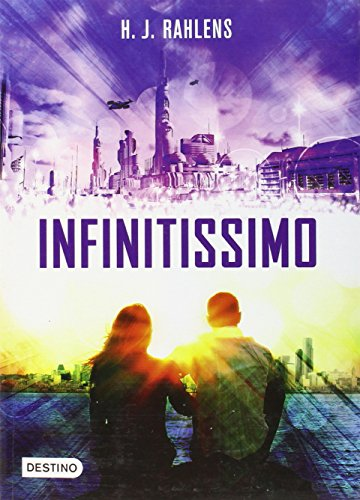 Infinitissimo (Spanish Edition): Holly-Jane Rahlens