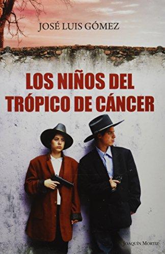 9786070716270: Los ninos del tropico de Cancer (Spanish Edition)