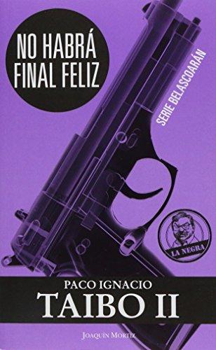 9786070716683: No Habra Final Feliz (Spanish Edition)