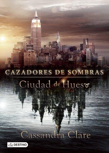 9786070716935: Ciudad de Hueso/City of Bones (Cazadores De Sombras/the Mortal Instruments)