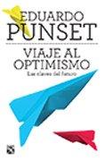 9786070717093: Viaje Al Optimismo