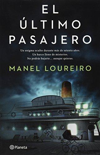 El último pasajero (Spanish Edition): Manel Loureiro