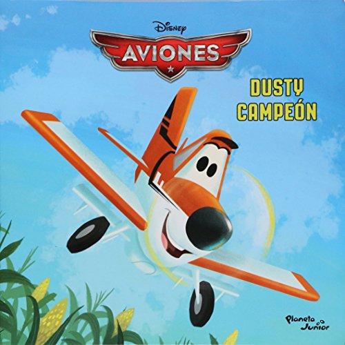 9786070717482: Aviones, Dusty campeon
