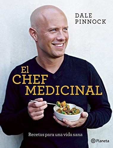 9786070717789: El chef medicinal (Spanish Edition)