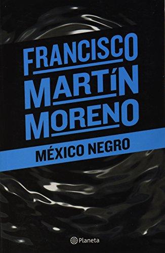 9786070718199: MÉXICO NEGRO
