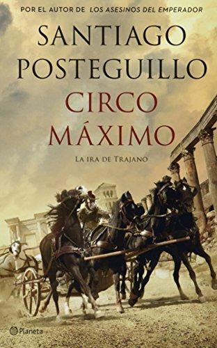 9786070718618: Circo Maximo: La Ira De Trajano (Spanish Edition)