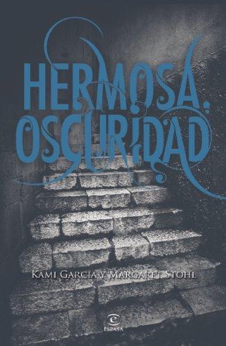 9786070718977: Hermosa oscuridad (Spanish Edition)