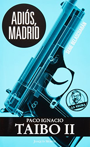 9786070719110: Adios, Madrid (Spanish Edition)