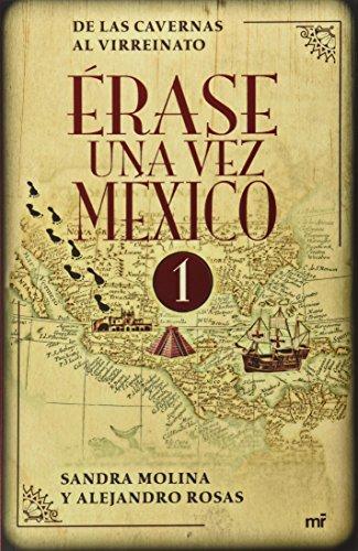 9786070719318: Érase una vez México (Spanish Edition)
