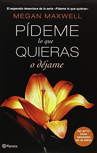 9786070719387: SPA-PIDEME LO QUE QUIERAS O DE
